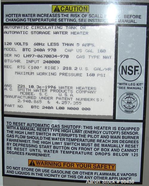 USED: A O Smith natural gas energy saving water heater, model BTC240A970. 100 gallon capacity, btu/hr input 240,000, max 160...