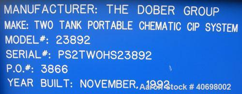 Used- Dober Group Portable Chematic Clean-In-Place System consisting of: (1) Precision Stainless pressure tank, 35 gallon, 3...