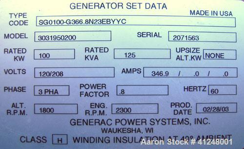 Used- Generac 100kW natural gas generator set. Generac 2000 series model 3031950200. Ford 6.8L engine model OD 3454. 3/60/12...