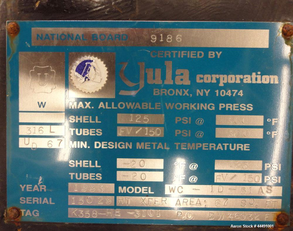 Used-  (INSTALLED BUT NEVER USED PER ELI LILLY) Yula Corporation Single Pass Shell & Tube Heat Exchanger, 67 Square Feet, Ve...