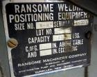 Used- Ransome Welding Positioner, Size 5-HT. Approximate 500 pound capacity, foot pedal, and pendant control. Mounted on a f...