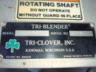 Used- Tri-Clover Tri-Blender, Model F2116MDG-SYS-460, Stainless Steel. 4-1/2