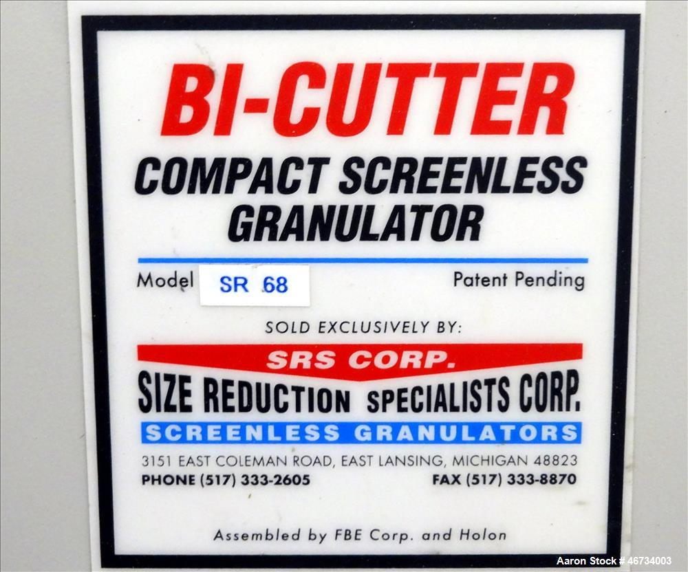 Used- SRS Corp, Bi-Cutter Compact Screenless Granulator, Model SR68
