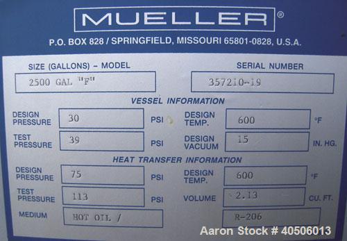 "Unused- Mueller Reactor, 2,500 Gallon, Model ""F"", SA-516 GR 70 carbon steel, vertical. 90'' diameter x 84'' straight side, 2..."