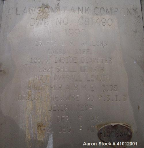 """Used- Clawson Pressure Tank, 13,504 Gallon, Carbon Steel, Horizontal. Approximate 125.5"""" diameter x 222"""" straight side, dish..."""