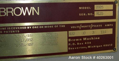 "Used- Brown model 2025 inline pressure thermoformer with integral trim press.  3/60/480 volt.  4""  depth of draw.  Maximum t..."