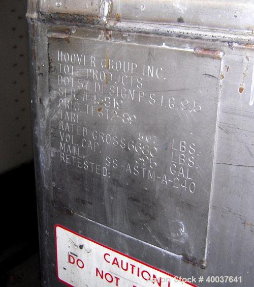 "Used- Hoover Liquid Tote Bin, 52.7 cubic feet (395 Gallon), Stainless steel. Rated 9.5 psi. 47"" x 40"" x 45"" tall. Top manway..."